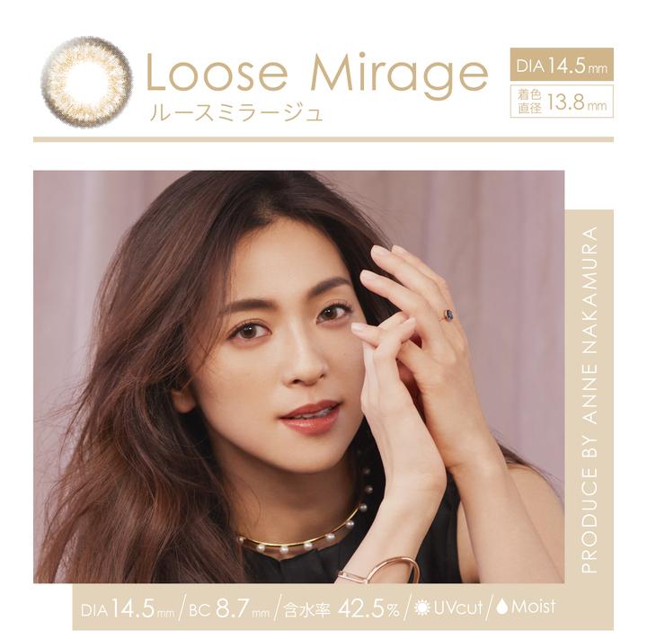 Loose Mirage ルースミラージュ